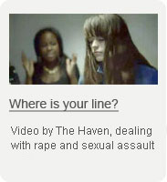 Where is your line? Video by The Haven dealing with rape and sexual assault